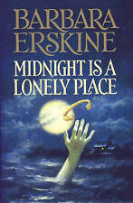 Midnight is a Lonely Place, Barbara Erskine, Used; Good Book