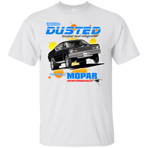 Mopar Performance Plymouth Duster - You've Been Dusted T-Shirt