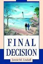 Final Decision by Jonnie Lindsell (2003, Paperback)