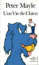Livre une vie de chien P. Mayle book