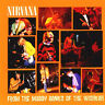 NIRVANA From The Muddy Banks Of The Wishkah CD BRAND NEW Live