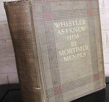 Whistler As I Knew Him. by Mortimer Menpes - 1904 1st, color plates
