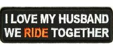 2793, Love My Husband We Ride Together Embroidered Patch - Vest, Jacket, Clothes