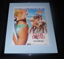 Broken Lizard Club Dread 2004 Framed 11x14 Original Advertisement