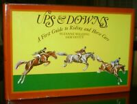 SIGNED SUZANNE WILDING & SAM SAVITT, Ups & Downs, RIDING & HORSE CARE EQUESTRIAN