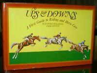SIGNED SUZANNE WILDING & SAM SAVITT, Ups & Downs, RIDING & HORSE CARE EQUESTRIAN