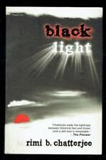 Chatterjee, Rimi B; Black Light. HarperCollins 2010 VG