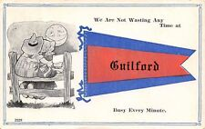 """Wasting No Time"" at Guilford Michigan~Busy Every Minute~Full Moon~1912 Pennant"