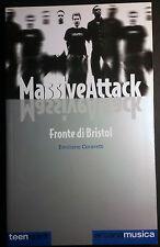 MASSIVE ATTACK Fronte di Bristol - Emiliano Coraretti Arcana Libri Ed