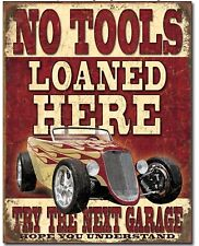 No Tools Loaned Here Hot Rod Metal Tin Sign Garage Home Wall Decor New