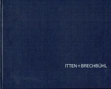 Itten Brechbühl Bauten Projekte 1920 bis 1970 Architektur Bern Schweiz signiert