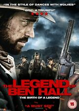 THE LEGEND OF BEN HALL (DVD) (NEW) (RELEASED 2ND JULY) (WESTERN) (FREE POST)