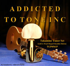 Takamine G Series Tuner Set of 6 / Gold w/ Pearloid Button / OEM Part - TGP0561P