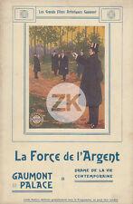 LA FORCE DE L'ARGENT Léonce PERRET Duel GRANDAIS Aylac Film GAUMONT-PALACE 1913