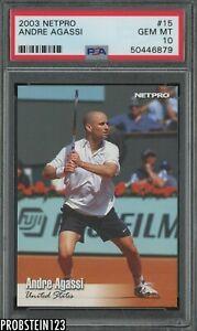 2003 Netpro Tennis #15 Andre Agassi PSA 10 GEM MINT