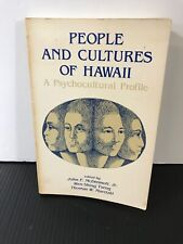 People And Cultures Of Hawaii: A Psychocultural Profile- John Mcdermott- Good