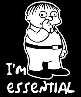 I'm Essential Ralph Worker Vinyl Decal Sticker Funny Humor Car Window