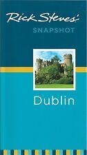 Rick Steves' Snapshot Dublin - Ireland *SPECIAL PRICE - NEW*