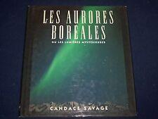 1994 LES AURORES BOREALES OU LES LUMIERES MYSTERIEUSES FRENCH BOOK - KD 2772