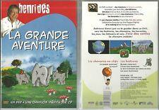 DVD + CD - HENRI DES : LA GRANDE AVENTURE / POUR LES TOUS PETITS / COMME NEUF