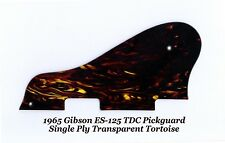 ES-125TDC 65' Transparent Tortoise Pickguard W/Bracket for Gibson Guitar Project
