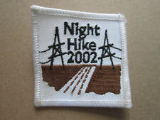 Night Hike 2002 Walking Hiking Cloth Patch Badge (L3K)