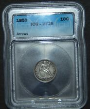 1853 Seated Liberty Silver Dime ~ ICG VF25