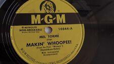 Mel Torme - 78rpm single 10-inch – M-G-M #10844 Makin' Whoopee & Dream Awhile
