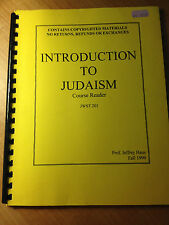 Introduction To Judaism:Course Reader JWST 201 Prof.Jeffrey Haus Fall '99 s#1542