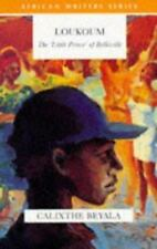 Loukoum: The 'Little Prince' of Belleville [African Writers Series]