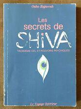 Les Secrets de SHIVA : troisième œil et pouvoirs psychiques / Osho Rajneesh