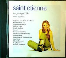 SAINT ETIENNE Too Young To Die - Singles 1990 - 1995 Heavenly ‎HVNLP10CD 14tr CD