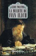 La Muerte de Ivan Ilich by Leo Tolstoy (2014, Paperback)