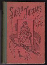 Silken Threads, A Detective Story - 1st/1st 1890 Alexander Gardner, Very Scarce