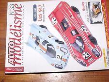 $$$ Revue Auto modelisme N°33 Fiat 131 Monte CarloPorsche 917McLaren MP4/12