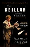 The Keillor Reader: Looking Back at Forty Years of Stories: Where Did They All