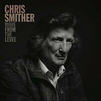 CHRIS SMITHER-MOVE FROM THE LEVEE-IMPORT CD F30