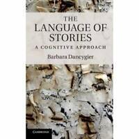 The Language Stories Key Topics Cognitive Linguistics Barbara Dan… 9781107005822