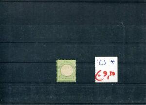 945) Deutsches Reich 1872 - Mi.- Nr. 23 * (m/h) - Brustschildausgabe