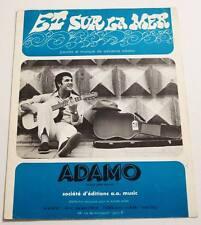 Partition vintage sheet music ADAMO : Et sur la Mer * 60's