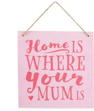 Home Is Where Your Mum Is... Wooden Retro Sign Plaque Vintage Pink Wall Hanging