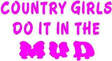 PINK Vinyl Decal - Country girls do it in Mud fun sticker truck atv wheeler