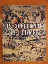 Les conquérants de l'Olympe, naissance du sport moderne-Alain Monestier-A.Michel
