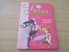 fairies le monde secret de clochette a toute vitesse! (bibliotheque rose)
