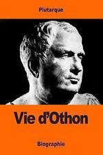 Vie D'Othon by Plutarque (2017, Paperback)