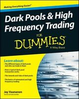 Dark Pools and High Frequency Trading for Dummies, Paperback by Vaananen, Jay...