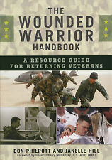 WOUNDED WARRIOR HANDBOOK: Resource Guide for Returning Vets by Philpott 2009 PB