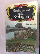 HISTOIRE SECRETE DE LA BRETAGNE  1977 JEAN MARKALE