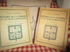 Histoire de la Corrèze et du bas Limousin 2 tomes rare Ballot et Dautrement