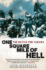 One Square Mile of Hell: The Battle for Tarawa, Wukovits, John, Good Book